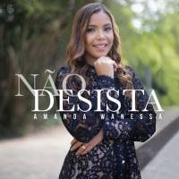 cd-amanda-wanessa-nao-desista