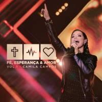 cd-camila-campos-fe-esperanca-e-amor-vol-1