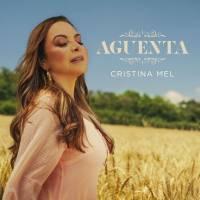 musica-aguenta-cristina-mel