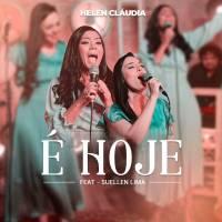 musica-e-hoje-helen-claudia