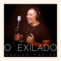 musica-o-exilado-adelso-freire