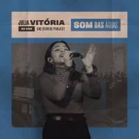 musica-som-das-aguas-julia-vitoria