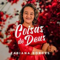 cd-fabiana-borges-coisas-de-deus