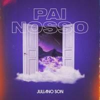 cd-juliano-son-pai-nosso