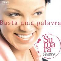 cd-sumara-santos-basta-uma-palavra