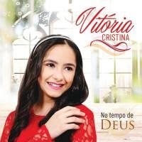 cd-vitoria-cristina-no-tempo-de-deus