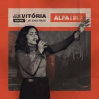 musica-alfa-e-omega-julia-vitoria