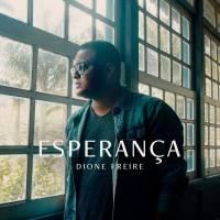 musica-esperanca-dione-freire