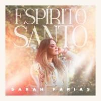 musica-espirito-santo-sarah-farias