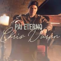 musica-pai-eterno-chris-duran