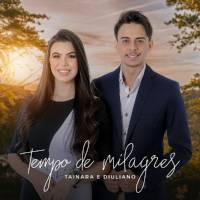 cd-tainara-e-diuliano-tempo-de-milagres