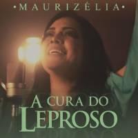 musica-a-cura-do-leproso-maurizelia