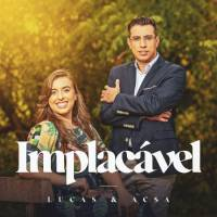 musica-implacavel-lucas-e-acsa