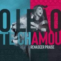musica-o-leao-te-chamou-renascer-praise