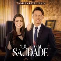 musica-to-com-saudades-tainara-e-diuliano