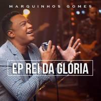 cd-marquinhos-gomes-rei-da-gloria