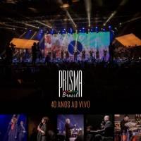 cd-prisma-brasil-40-anos-ao-vivo