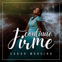 musica-continue-firme-sarah-moreira