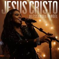 musica-jesus-cristo-alessandra-rangel