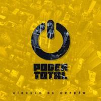 musica-poder-total-circulo-de-oracao