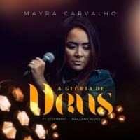 musica-a-gloria-de-deus-mayra-carvalho