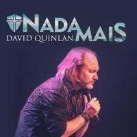 musica-nada-mais-david-quinlan