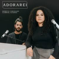 musica-adorarei-rebeca-carvalho