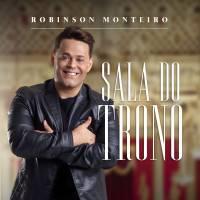 musica-sala-do-trono-robinson-monteiro