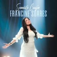 musica-somente-confia-francine-soares