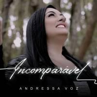 musica-incomparavel-andressa-voz