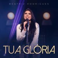 musica-tua-gloria-beatriz-rodrigues