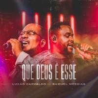 musica-que-deus-e-esse-lukao-carvalho