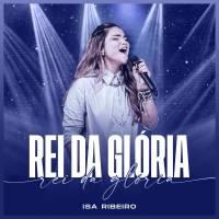 musica-rei-da-gloria-isa-ribeiro