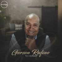 cd-gerson-rufino-72-horas