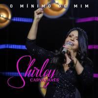 musica-o-minimo-de-mim-shirley-carvalhaes