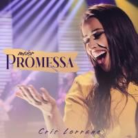 musica-maior-promessa-cris-lorrane