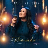 musica-testemunho-flavia-almeida