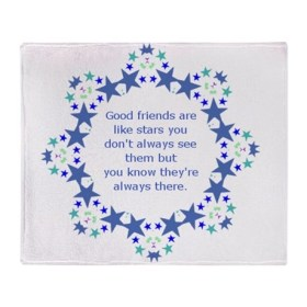 Friends are Like Stars Friendship Qu Throw Blanket