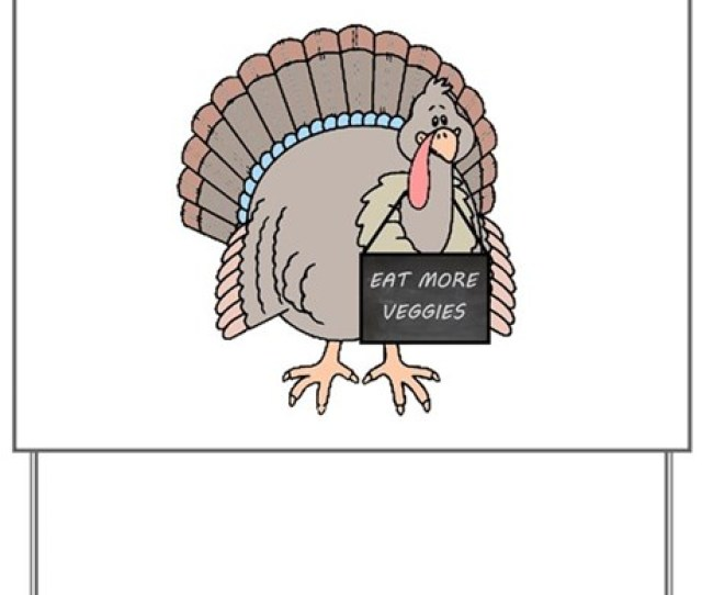 Vegetarian Turkey Yard Sign