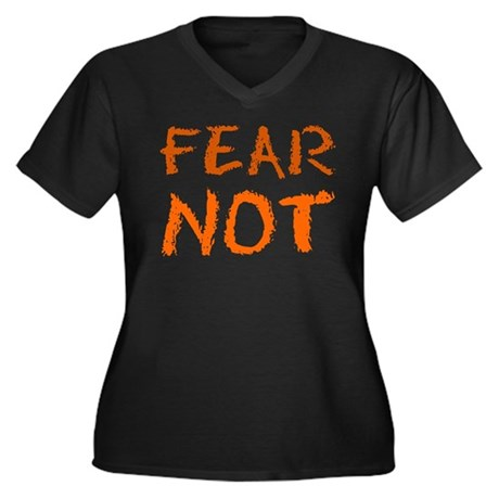 Fear Not Women's Plus Size V-Neck T-Shirt