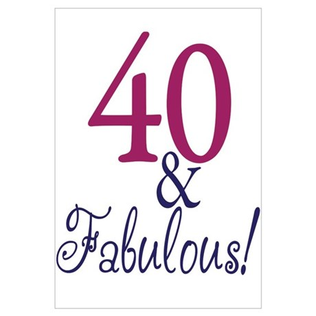 40 And Fabulous Poster