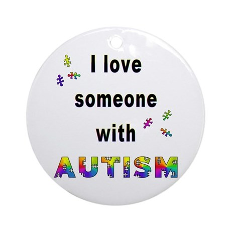 Download I Love Someone With Autism! Ornament (Round) by catscratches