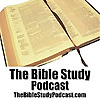 The Bible Study Podcast