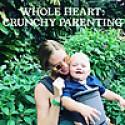 Whole Heart   Crunchy Parenting