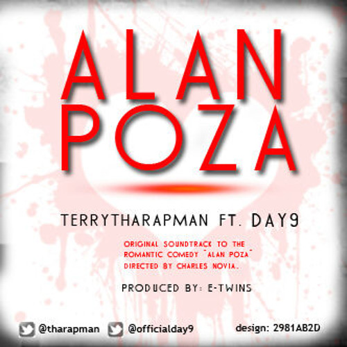 Alan Poza By Terry Tha Rapman Ft. Day 9