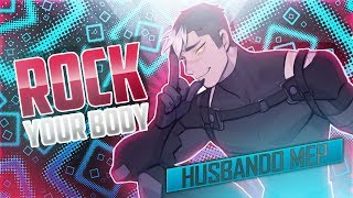 [SEG] Rock Your Body | Husbando ℳep