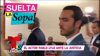 Se complica la situación del actor Pablo Lyle   Suelta La Sopa   Entretenimiento