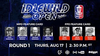 Pro Tour: Round 1 Idlewild Open powered by Innova and The Nati Disc Golf