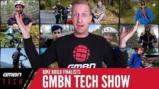Bike Build Finalists Announced - Vote Now!   GMBN Tech Show Ep.42