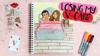DRAW MY LIFE: LOSING MY VIRGINITY